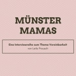 Münster Mamas Interviewreihe