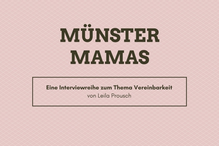 Interviewreihe Münster Mamas