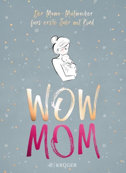 Das erste Jahr mit Baby genießen – WOW MOM