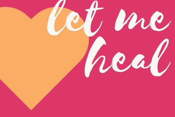 let me heal, lass mich heilen, als Schrift auf Herzgrafik