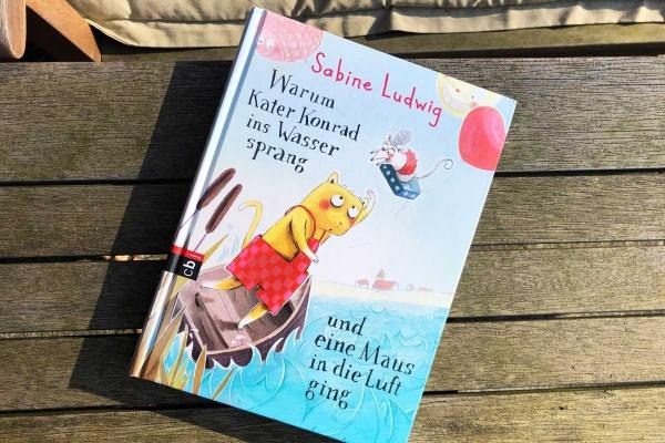 Warum Kater Konrad ins Wasser sprang und eine Maus in die Luft ging Kinderbuch