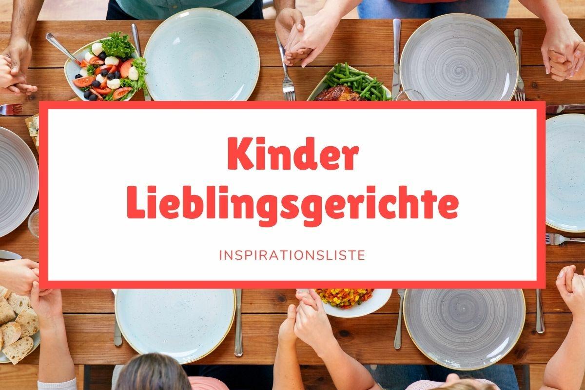 Kinder Lieblingsgerichte Familienessen am Mittagstisch